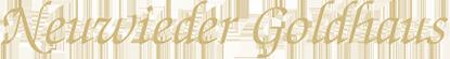 Logo Neuwieder Goldhaus